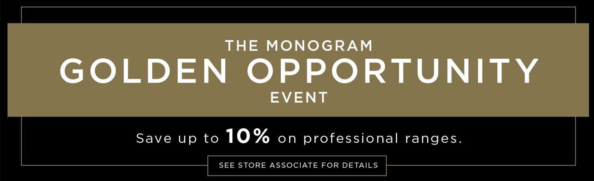 monogram golden opportunity